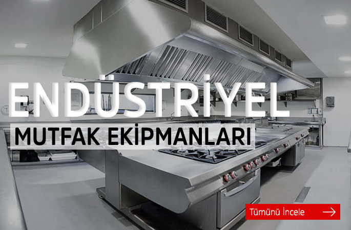 Endüstriyel Mutfak Ekipmanları
